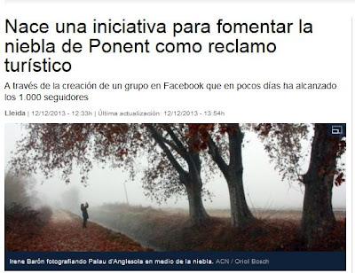 http://www.lavanguardia.com/local/lleida/20131212/54395448134/iniciativa-usar-niebla-ponent-reclamo-turistico.html#.UqpEdXrfT8c.facebook