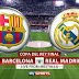 FC Barcelona vs Real Madrid  (Final Copa)  16/04/2014   ***Descarga***