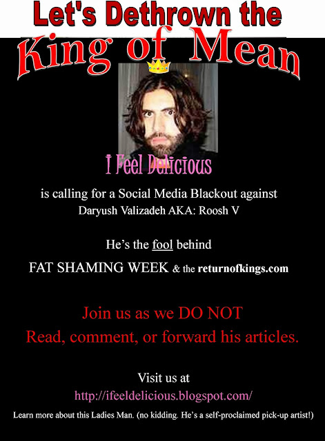 Daryush Valizadeh, returnofkings, return of kings, roosh, roosh v, i feel delicious, caitlin seida, terri jean, ifeeldelicious, eye candy, eye candy girls, fat shaming, fat shaming week