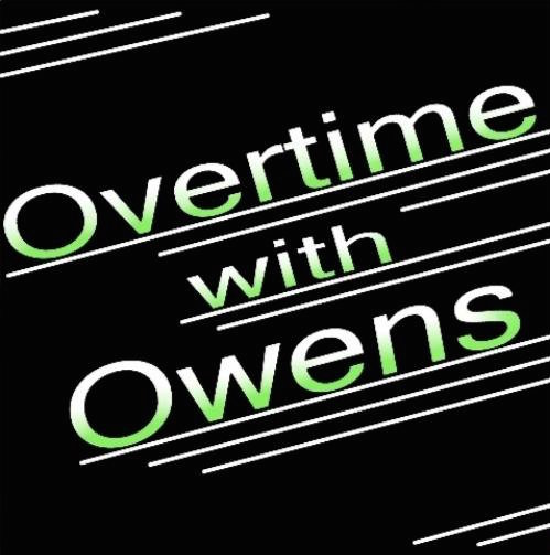 Overtime with Owens
