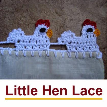Little Hen Lace
