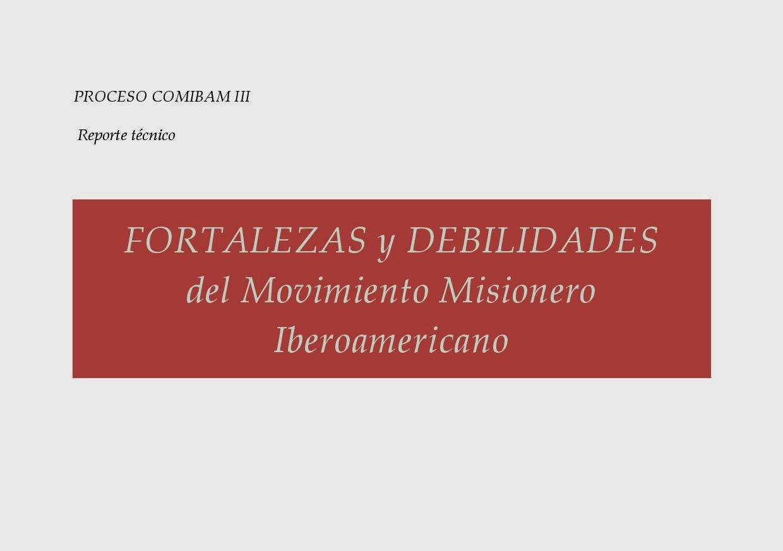 Levi DeCarvalho-Fortalezas y Debilidades Del Movimiento Misionero Iberoamericano-