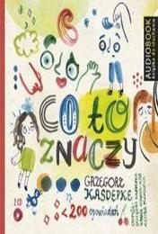 http://lubimyczytac.pl/ksiazka/54849/co-to-znaczy-101-zabawnych-historyjek-ktore-pozwola-zrozumiec-znaczenie-niektorych-powiedzen