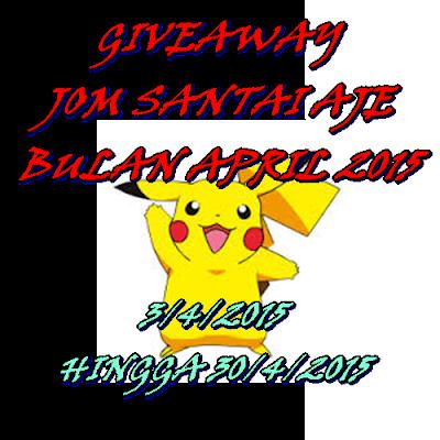 http://giveaway-jom-santai-aje.blogspot.com/2015/04/giveaway-jom-santai-aje-bulan-april-2015.html