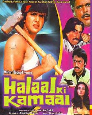 Halaal Ki Kamai (1988 - movie_langauge) - Govinda, Farha Naaz, Sonika Gill, Shakti Kapoor, Raza Murad, Gulshan Grover, Om Prakash, Jugnu