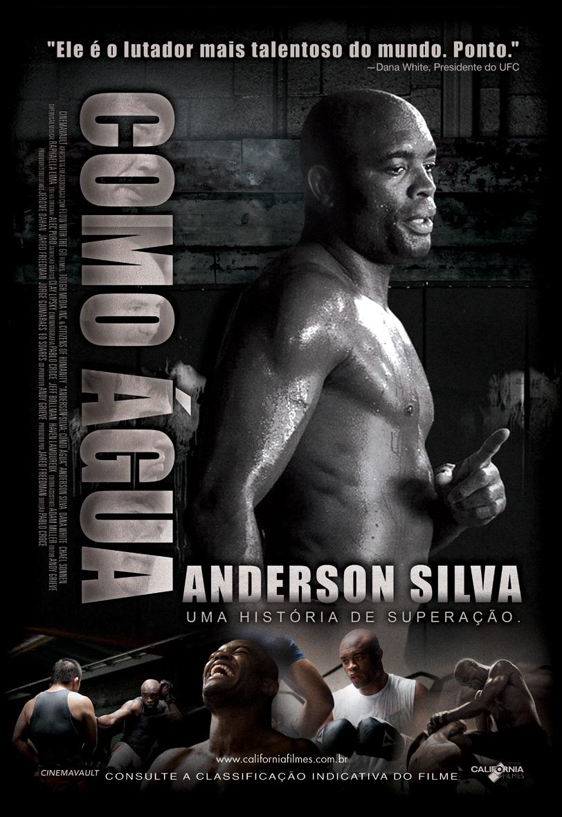 Anderson Silva: Como �gua