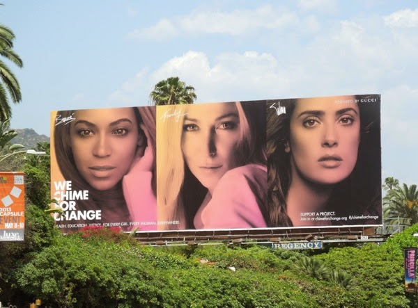 Beyonce Salma Hayek Gucci Chime For Change billboard 2013