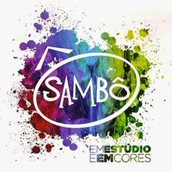 Baixar Sambô – Em Estúdio e Em Cores (2014) Gratis