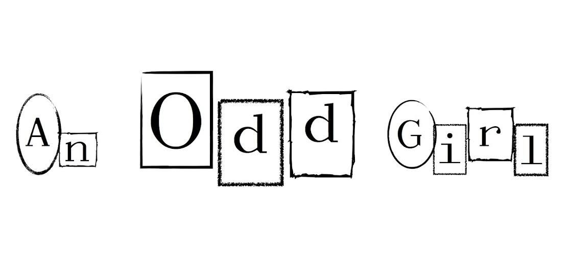 An Odd Girl