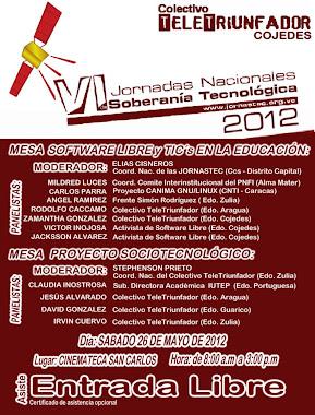 VI JORNADAS NACIONALES DE SOBERANÍA TECNOLÓGICA 2012