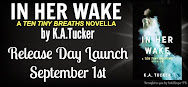 In Her Wake Release Day Launch