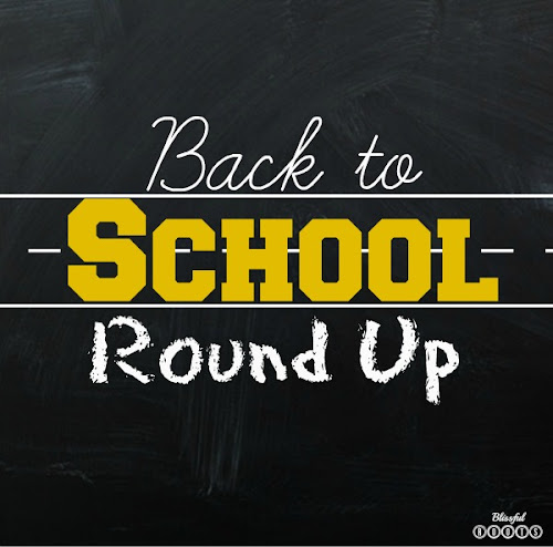 Back to School Round Up from Blissful Roots