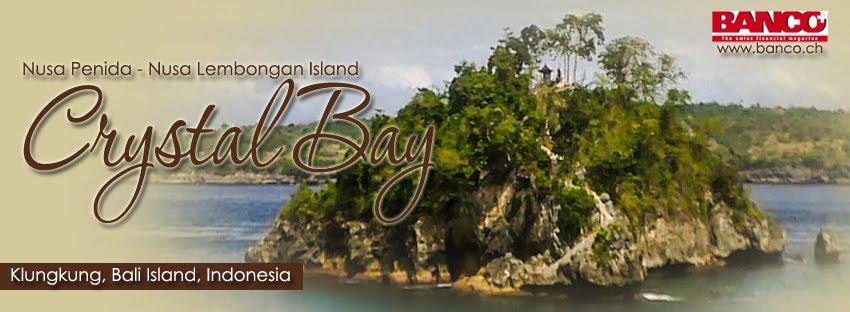 CRYSTAL BAY - NUSA PENIDA & NUSA LEMBONGAN ISLAND, KLUNGKUNG, BALI