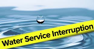 Scheduled Water Service Interrutions