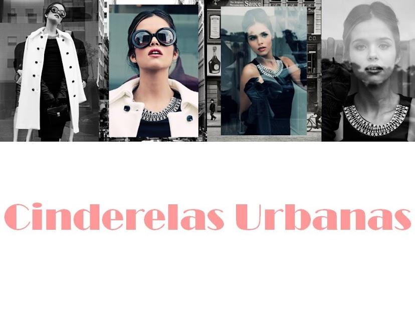 Cinderelas Urbanas