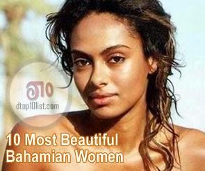Top 10 Most Beautiful Bahamian Women