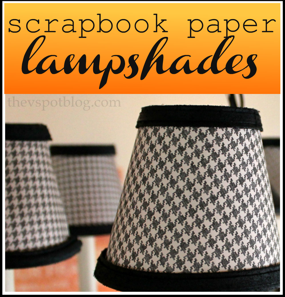 Re-cover chandelier shades with scrapbook paper. | The V Spot