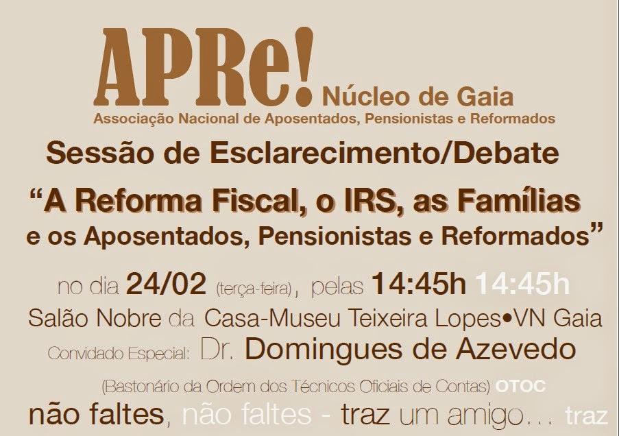 Gaia, sessão de esclarecimento/debate, sobre a Reforma Fiscal do IRS