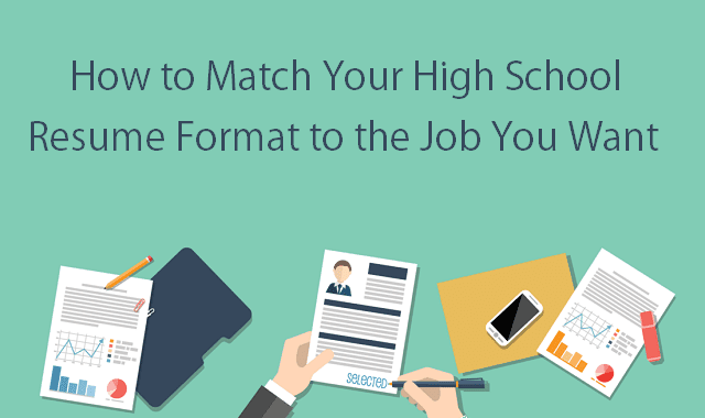 how to match your high school resume format to the job you want  infographic