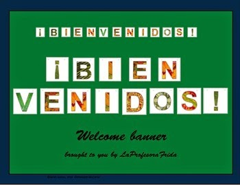 http://www.teacherspayteachers.com/Product/FREE-Bienvenidos-Welcome-Banner-for-Spanish-classes-1410914