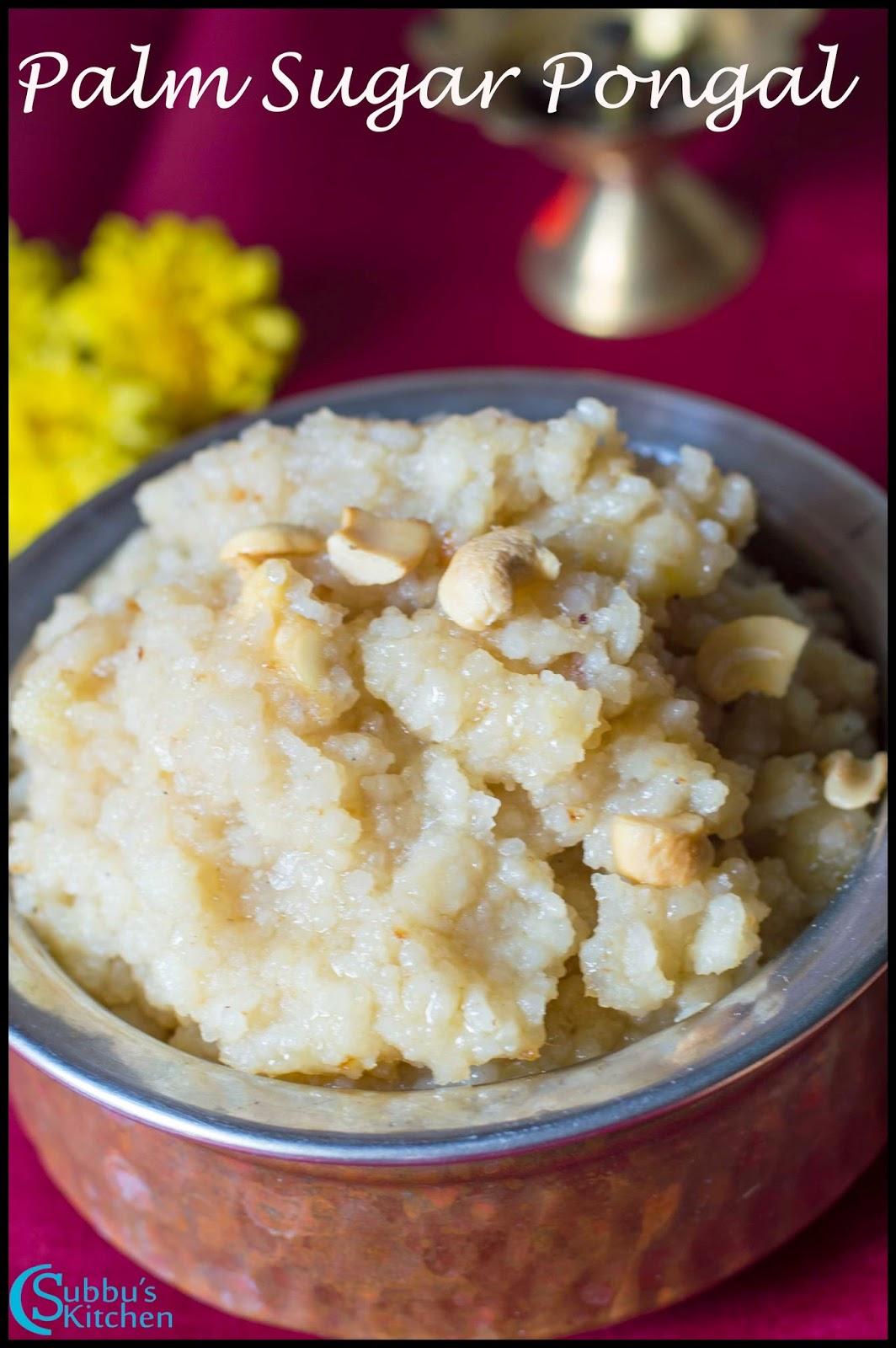 Panam Kalkandu Pongal recipe | Palm Sugar Pongal Recipe