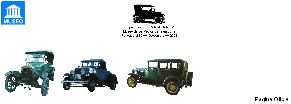 Espacio Cultural Villa de Artigas y Museo de los Medios de Transporte Río Branco