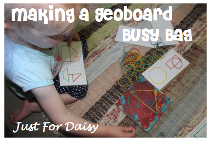 Just For Daisy :: Make a Geoboard Busy Bag & Printable