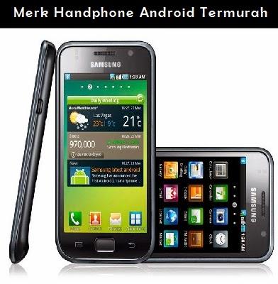 Merk Handphone Android Termurah