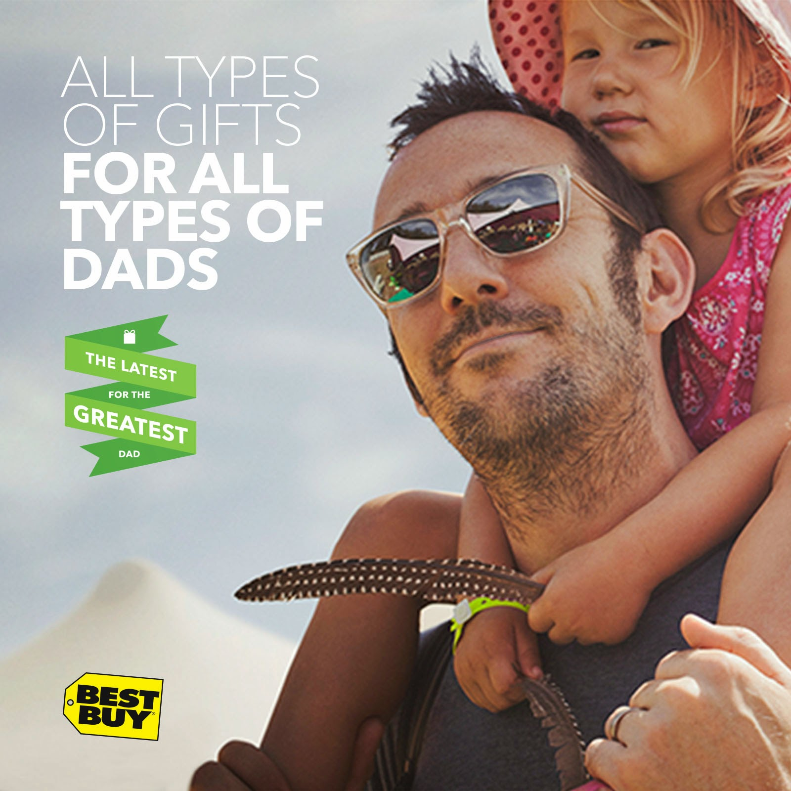 All types of gifts for all types of dads @ Best Buy