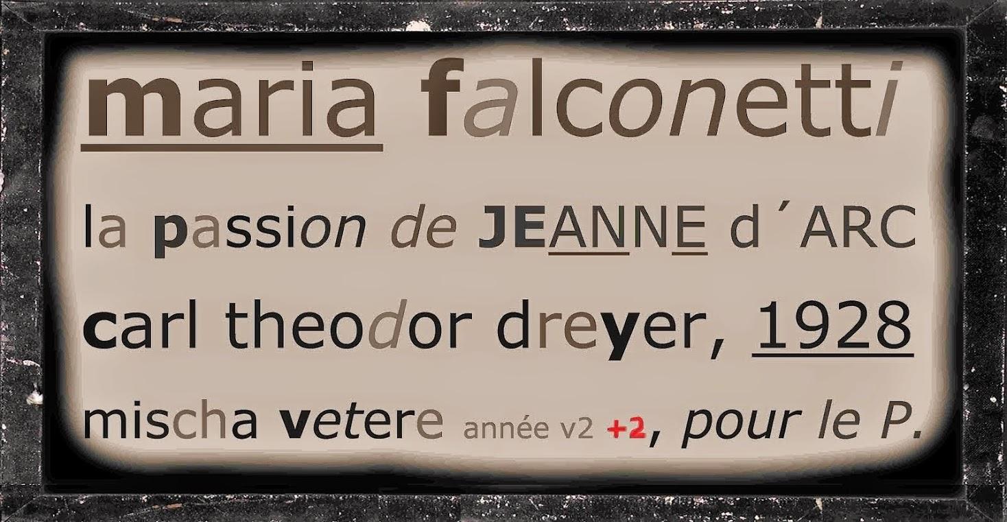 die geistige revolution maria falconetti  jeanne d´arc JEANNE DEGEN mischa vetere maria barbara