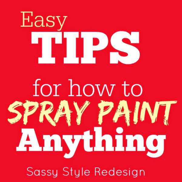 http://www.sassystyleredesign.com/2011/07/spray-painting-101.html