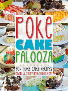 Over 20 Poke Cake Recipes from i should be mopping the floor