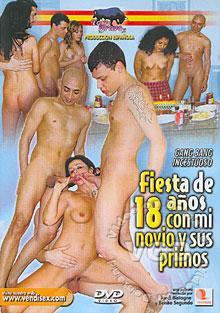 Ver Fiesta de 18 años con mi novio y sus Primos (2007) Gratis Online