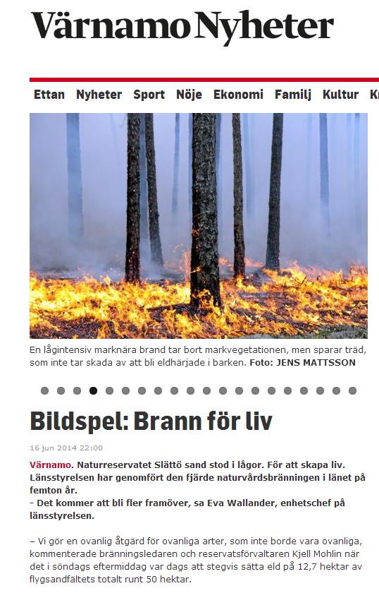 http://www.varnamonyheter.se/artikel/107517/bildspel-brann-for-liv