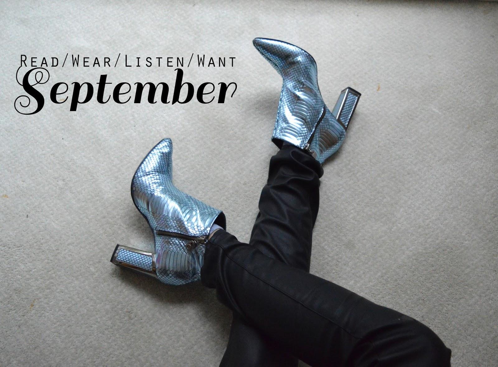 Read/Wear/Listen/Want | September