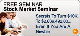 FREE SEMINAR-How to Trade or BUY-IN Stock Market Shares