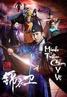 Minh Triều Cẩm Y Vệ - A Security Of The Ming Dynasty