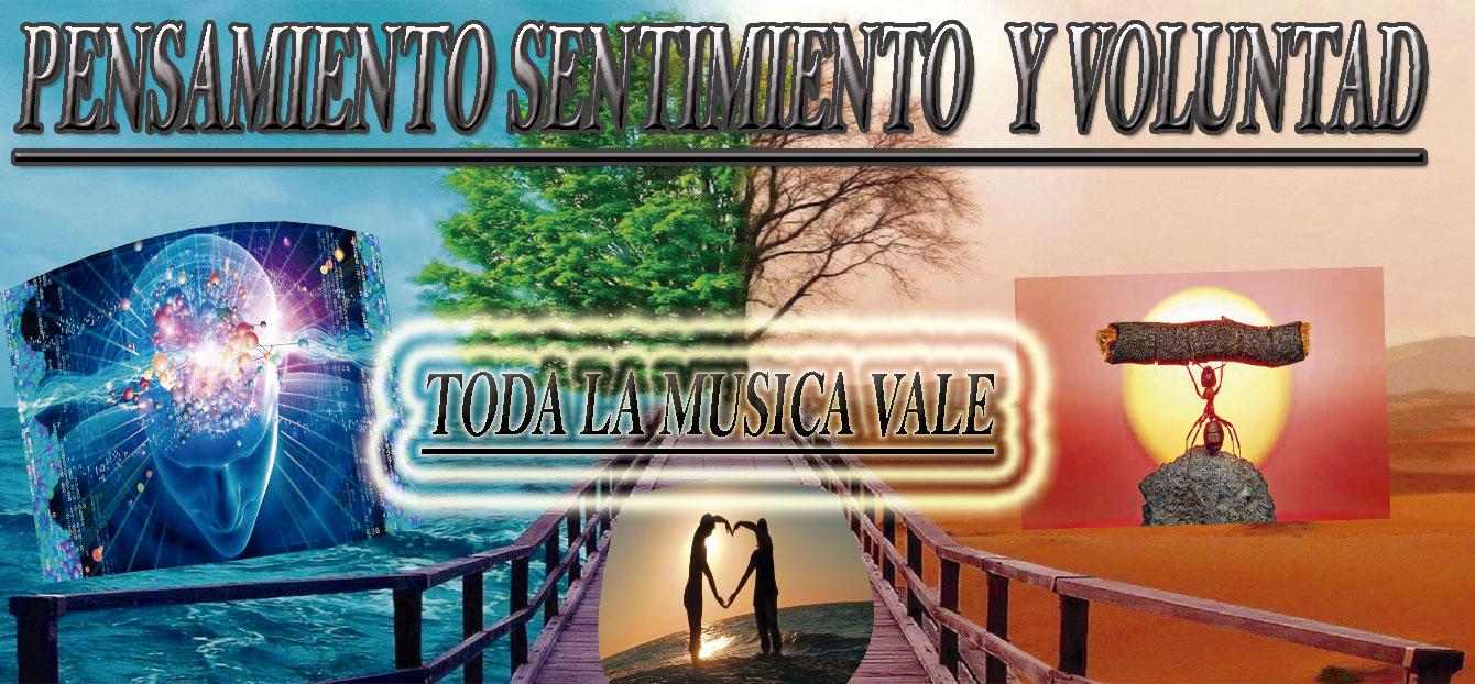 TODA LA MUSICA VALE