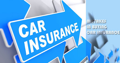 Mistakes in Buying Car Insurance