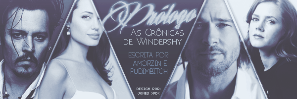 BC: As Crônicas de Windershy (Amorzin e PudimBitch)