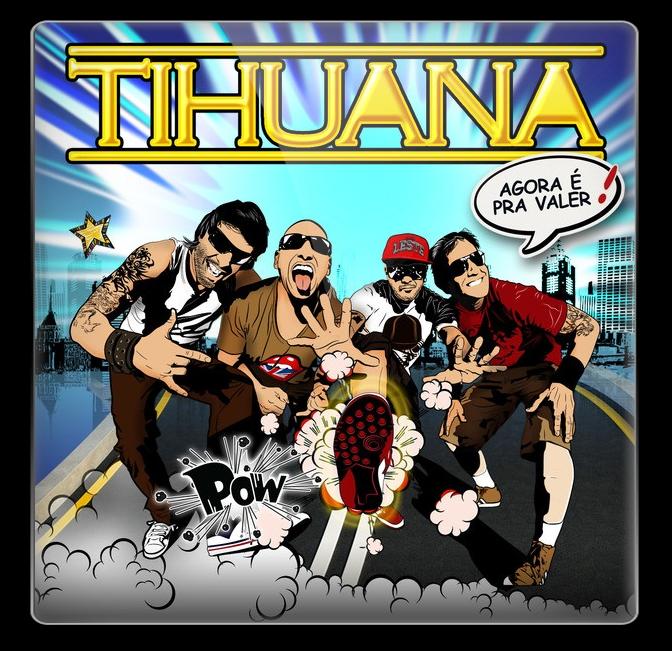 Download CD Tihuana Agora É Pra Valer! Baixar Grátis