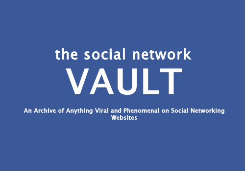 cmablogs social network vault archiving anything and everything viral and phenomenal on social networking websites