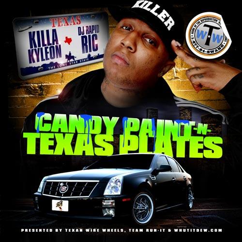killa kyleon rapid rich candy paint n texas plates