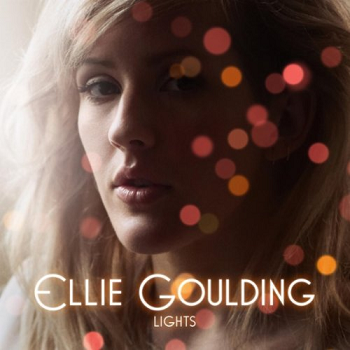 Lirik Lagu: Ellie Goulding - Lights