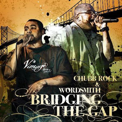 Chubb Rock & Wordsmith – Bridging The Gap (CD) (2009) (320 kbps)