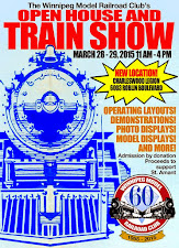 March 28 and 29 - The Winnipeg Model Railroad Club's Annual Spring Show 2015