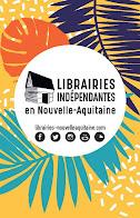 Librairie membre de l'association des Librairies Indépendantes en Nouvelle-Aquitaine