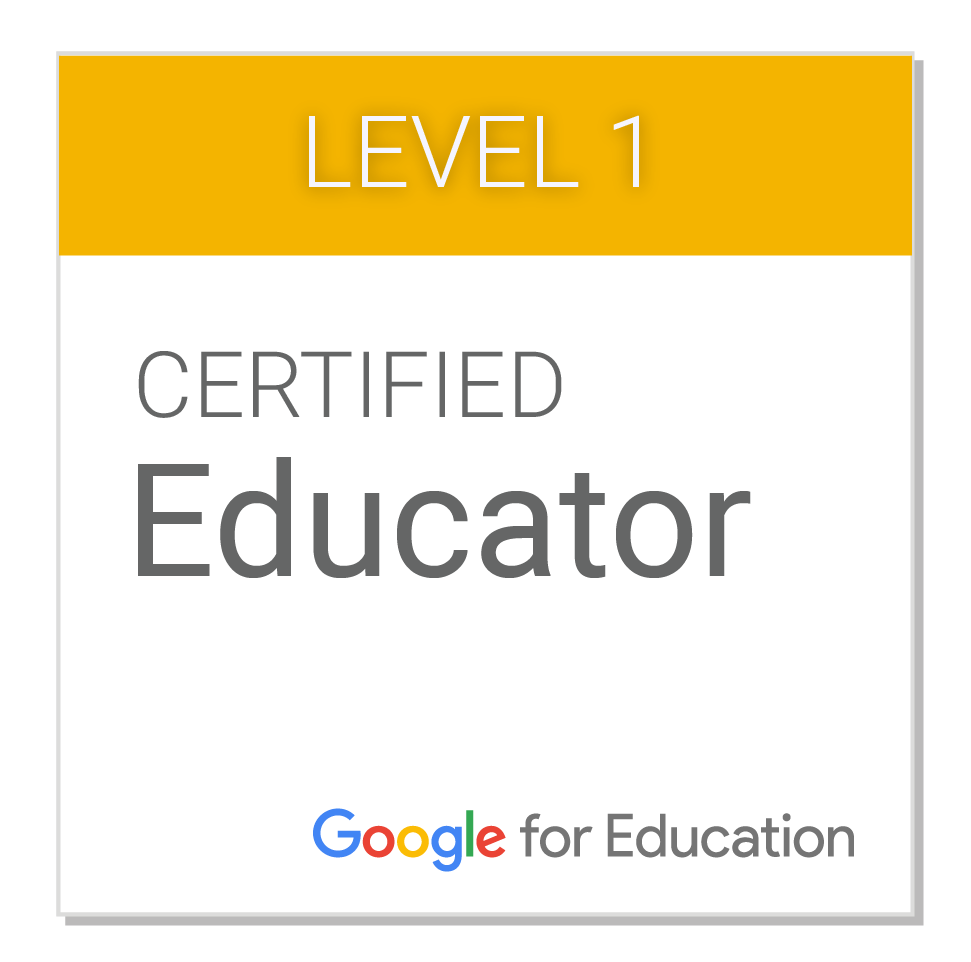 CERTIFIED GOOGLE EDUCATOR - LEVEL 1