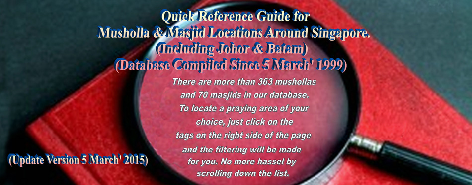 Quick Reference Guide For Musholla & Masjid Locations Around Singapore