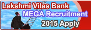 LVB Bank Recruitment 2015 Application Form, Lakshmi Vilas Bank Careers 2015, Lakshmi Vilas Bank Freshers Openings, Lakshmi Vilas Bank HR Jobs Recruitment 2015